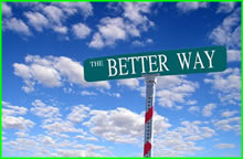 A street sign with the words 'a better way' with a blue sky background.